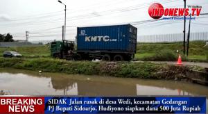 , SIDAK PJ Bupati Sidoarjo Jalan Rusak di Desa Wedi, Kecamatan Gedangan,
