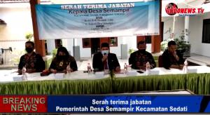 , Sertijab Kepala Desa Semampir kec Sedati Sidoarjo,