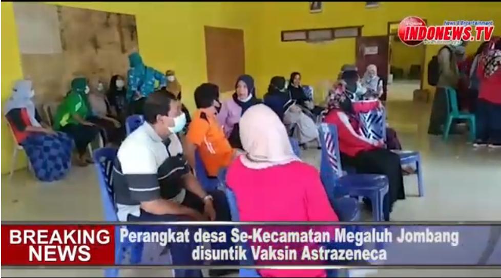 , Perangkat Desa Se-Kecamatan Megaluh Jombang Disuntik Vaksin Astrazeneca,