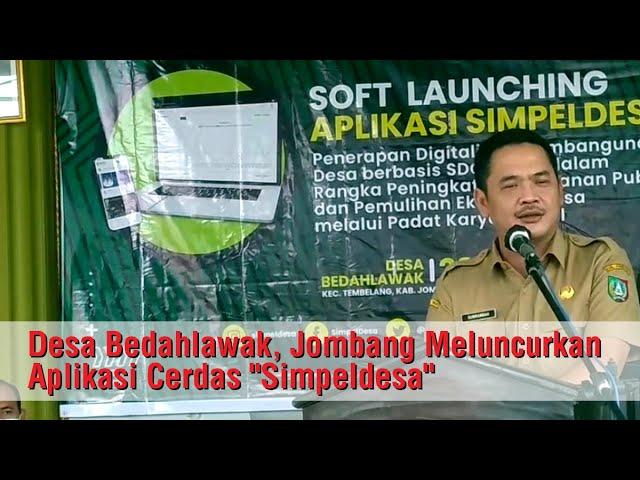""", Desa Bedahlawak, Jombang Meluncurkan Aplikasi Cerdas """"Simpeldesa"""","""
